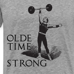 olde time strong crossfit WOD - Men's Premium T-Shirt