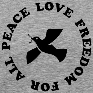 peace love freedom for all T-Shirts - Men's Premium T-Shirt