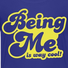 BEING ME is way cool Kids' Shirts