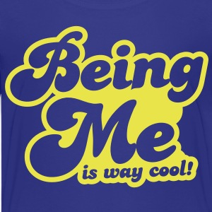 BEING ME is way cool Kids' Shirts - Kids' Premium T-Shirt