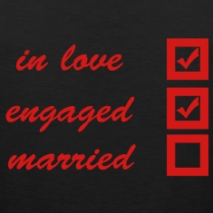 in love, engaged, married T-Shirts