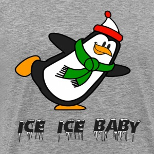 Ice Ice Baby Penguin Chilly Willy T-Shirts - Men's Premium T-Shirt