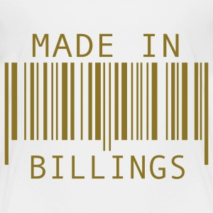 Made in Billings Toddler Shirts - Toddler Premium T-Shirt
