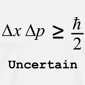 Heisenberg Uncertainty Principle (Uncertain) T-Shirts - Men's Premium T-Shirt