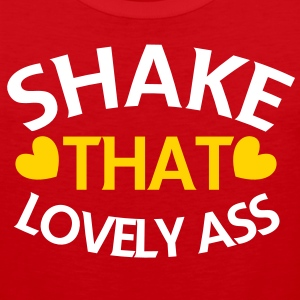 shake that lovely ass! with love hearts T-Shirts - Men's Premium Tank