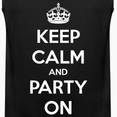 Keep Calm And Party On T-Shirts - stayflyclothing.com
