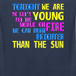 tonight we are young T-Shirts - Men's Premium Tank