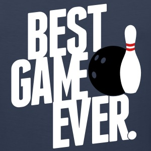 bowling - best game ever T-Shirts - Men's Premium Tank