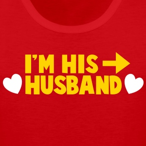I'm his HUSBAND right arrow T-Shirts - Men's Premium Tank