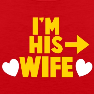 I'm his WIFE with right arrow T-Shirts - Men's Premium Tank