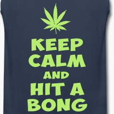 keep calm and hit a bong T-Shirts