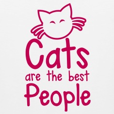 CATS are the best people! with cute little kitty cat and whiskers T-Shirts