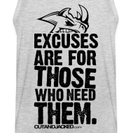 Design ~ Excuses are for those | Mens Tank (back print)