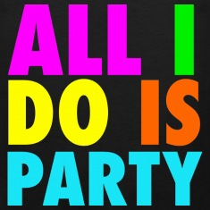 All I Do Is Party Neon Letters Party Funny Tanktop Sleeveless Shirt