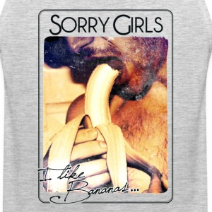 Sorry Girls, I like Bananas T-Shirts - Men's Premium Tank
