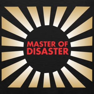 Master of Disaster T-Shirts - Men's Premium Tank