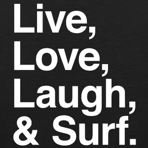 Live , love , laugh and surf T-Shirts - Men's Premium Tank