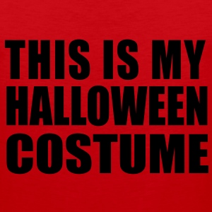 This is My Halloween Costume Vector (Pick Color) T-Shirts - Men's Premium Tank