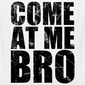 come_at_me_bro T-Shirts - Men's Premium Tank