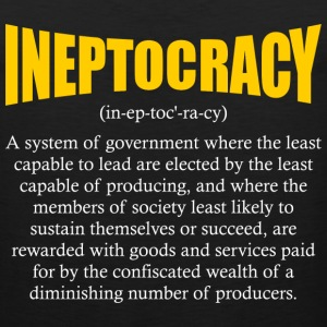 ineptocracy definition T-Shirts - Men's Premium Tank