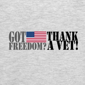 GOT FREEDOM? THANK A VET! T-Shirts - Men's Premium Tank