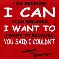 Design ~ I Do Because I Can