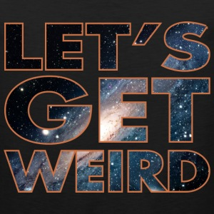 Lets Get Weird T-Shirts - Men's Premium Tank