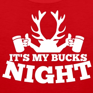 IT'S MY BUCKS NIGHT with antlers stag holding beers T-Shirts - Men's Premium Tank