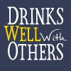 Drinks Well With Others T-Shirts - Men's Premium Tank