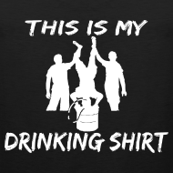 Design ~ This is my Drinking Shirt Tank Top Sleeveless Shirt