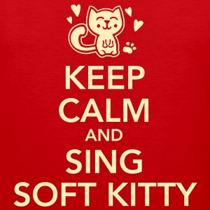 Keep calm and sing soft kitty T-Shirts - Men's Premium Tank