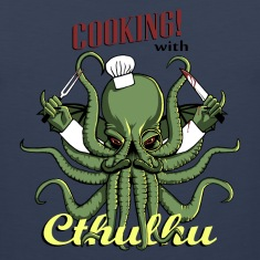 Cooking with Cthulhu!