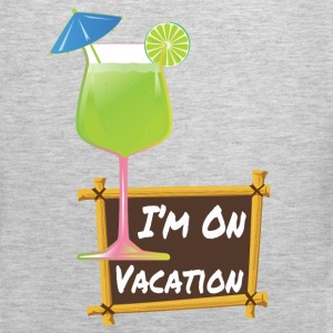 I'm On Vacation Tank Tops - Men's Premium Tank
