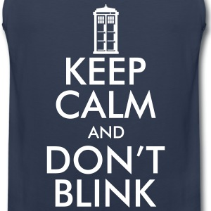 Keep Calm and Don't Blink T-Shirts - Men's Premium Tank