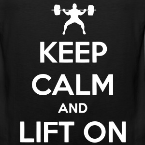 Keep Calm And Lift On T-Shirts - Men's Premium Tank