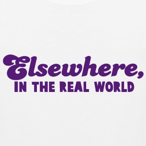 ELSEWHERE, in the REAL WORLD Tank Tops - Men's Premium Tank