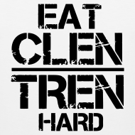 Design ~ Men's 'EAT CLEN TREN HARD' Tank Singlet - Black Text