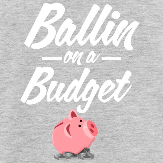 Ballin Ona Budget Tank Top