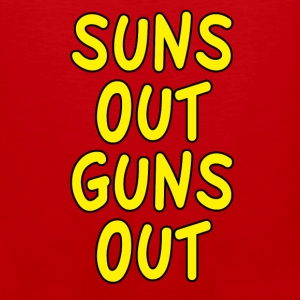 Suns Out Guns Out Design Tank Tops - Men's Premium Tank