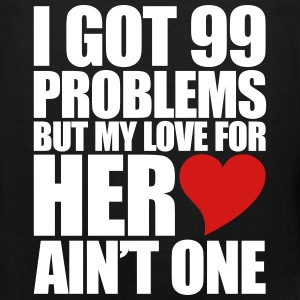 99 Problems for her Tank Tops - Men's Premium Tank