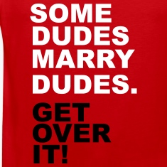 Some Dudes Marry Dudes. Get Over It! Tank Tops