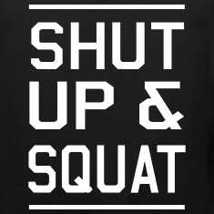 Shut Up and Squat Tank Tops