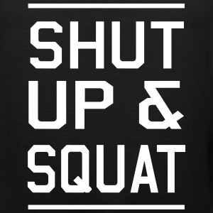 Shut Up and Squat Tank Tops - Men's Premium Tank