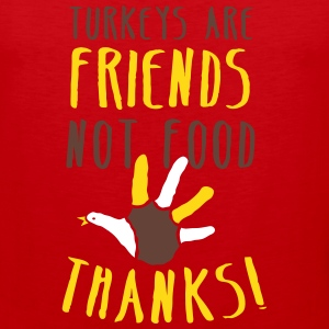 turkeys are friends not food Thanksgiving message Tank Tops - Men's Premium Tank