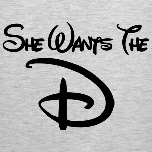 She Wants The D Tank Tops - Men's Premium Tank