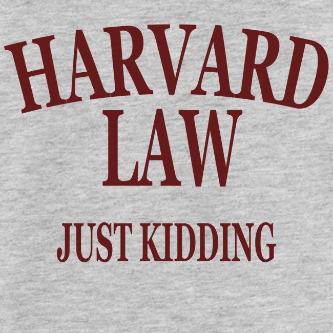Harvard Law Just Kidding Tanktop