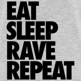 Design ~ Eat Sleep Rave Repeat Tank Tops
