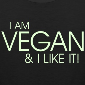 I am vegan and I like it Tank Tops - Men's Premium Tank