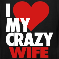 I Love My Crazy Wife Tank Tops