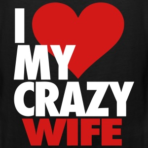 I Love My Crazy Wife Tank Tops - Men's Premium Tank